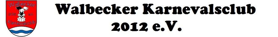 Walbecker Karnevalsclub 2012 e.V.